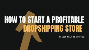 start dropshipping store